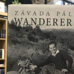 Závada Pál új sikerkönyve: Wanderer, Babérliget Könyvesbolt